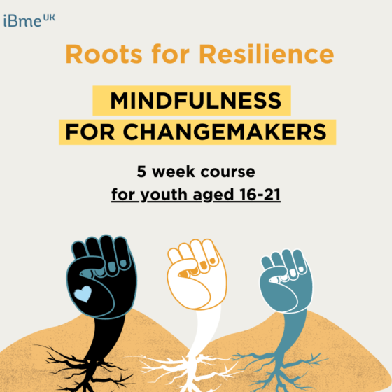 Roots for Resilience: Mindfulness for Young Change Makers
